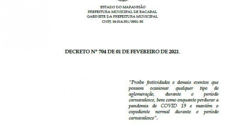 Decreto proíbe festas particulares de Carnaval em Bacabal